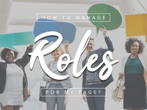 how to change roles facebook page